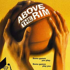 Above the Rim is listed (or ranked) 16 on the list The Best Hood Movies