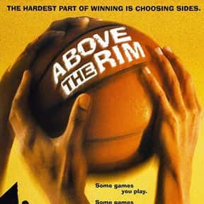 Above the Rim is listed (or ranked) 20 on the list The Very Best Movies About Life in the Ghetto