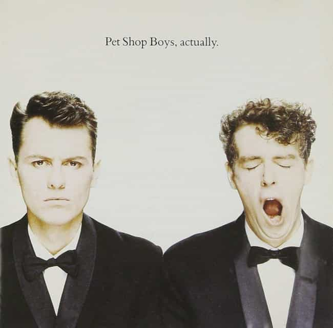 Actually is listed (or ranked) 2 on the list The Best Pet Shop Boys Albums of All Time