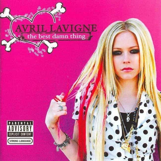 The Best Damn Thing is listed (or ranked) 3 on the list The Best Avril Lavigne Albums, Ranked