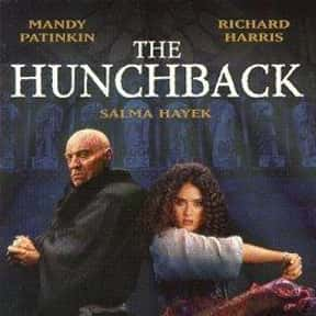 The Hunchback is listed (or ranked) 19 on the list The Best Salma Hayek Movies
