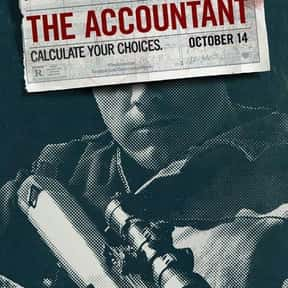 The Accountant is listed (or ranked) 3 on the list Top 30+ Best Ben Affleck Movies of All Time, Ranked