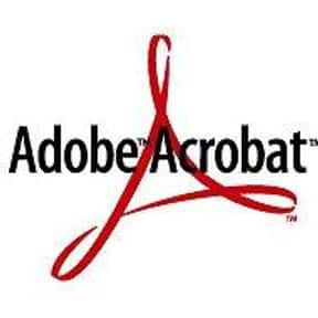 Adobe Acrobat is listed (or ranked) 6 on the list Essential Software/Apps We Can't Live Without