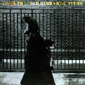 After the Gold Rush is listed (or ranked) 2 on the list The Best Neil Young Albums of All Time