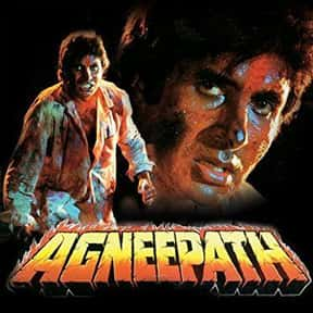 Agneepath is listed (or ranked) 3 on the list The Best Amitabh Bachchan Movies