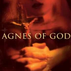 Agnes of God is listed (or ranked) 6 on the list Famous People Named Agnes