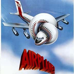 Airplane! is listed (or ranked) 25 on the list The Absolute Funniest Movies Of All Time