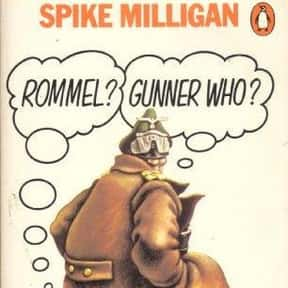 """""""Rommel?"""" """"Gunner Who?"""" is listed (or ranked) 1 on the list Famous Satire Books and Novels"""