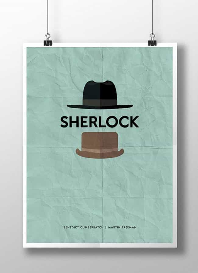 Sherlock is listed (or ranked) 1 on the list Awesome Minimalist TV Posters That Reveal Less Is More