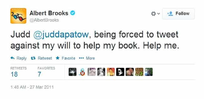 Albert Brooks is listed (or ranked) 4 on the list Movie Stars' Very First Tweets