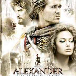 Alexander is listed (or ranked) 20 on the list The Very Best Angelina Jolie Movies