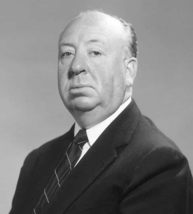 Alfred Hitchcock is listed (or ranked) 4 on the list Historical Figures Who Had Mental Illnesses or Crippling Phobias