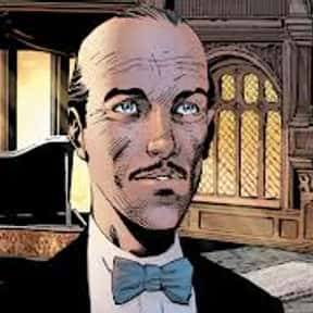 Alfred Pennyworth is listed (or ranked) 4 on the list The Best Characters from the Batman Universe