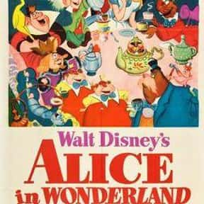 Alice In Wonderland is listed (or ranked) 7 on the list The Greatest Classic Films the Whole Family Will Love
