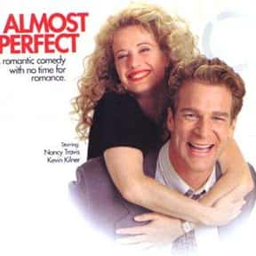 Almost Perfect is listed (or ranked) 1 on the list Nancy Travis TV Show/Series Credits