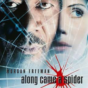 Along Came a Spider is listed (or ranked) 6 on the list The Best Movies About Kidnapping