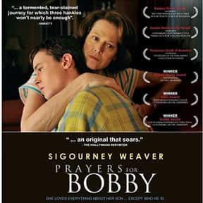 Prayers for Bobby is listed (or ranked) 9 on the list The Best LGBTQ+ Themed Movies