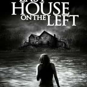 The Last House on the Left is listed (or ranked) 16 on the list Horror Movies with the Most Satisfying Endings