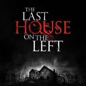 The Last House On The Left is listed (or ranked) 8 on the list The Most Gratuitous Torture P*rn Movies That Are Undeniably Sadistic