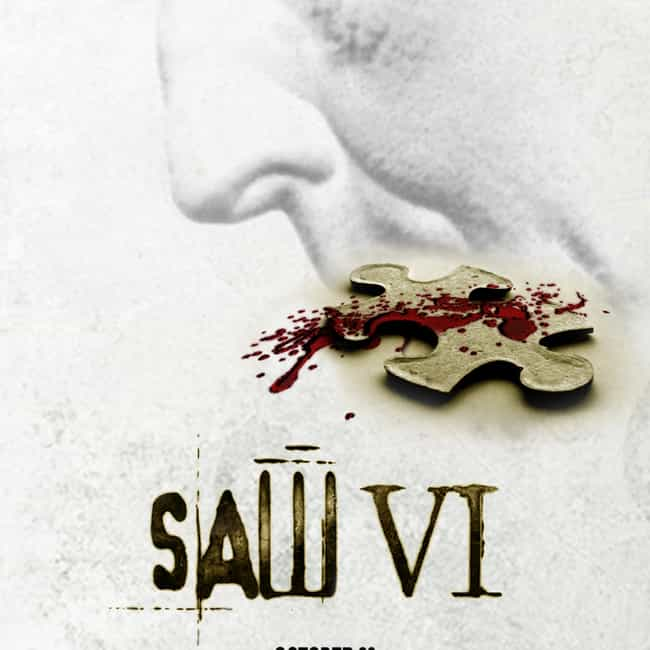 Saw VI is listed (or ranked) 4 on the list All Saw Movies, Ranked Best to Worst
