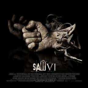 Saw VI is listed (or ranked) 14 on the list The Most Gratuitous Torture P*rn Movies That Are Undeniably Sadistic