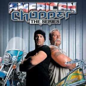 "American Chopper is listed (or ranked) 5 on the list The Best ""American"" TV Shows"