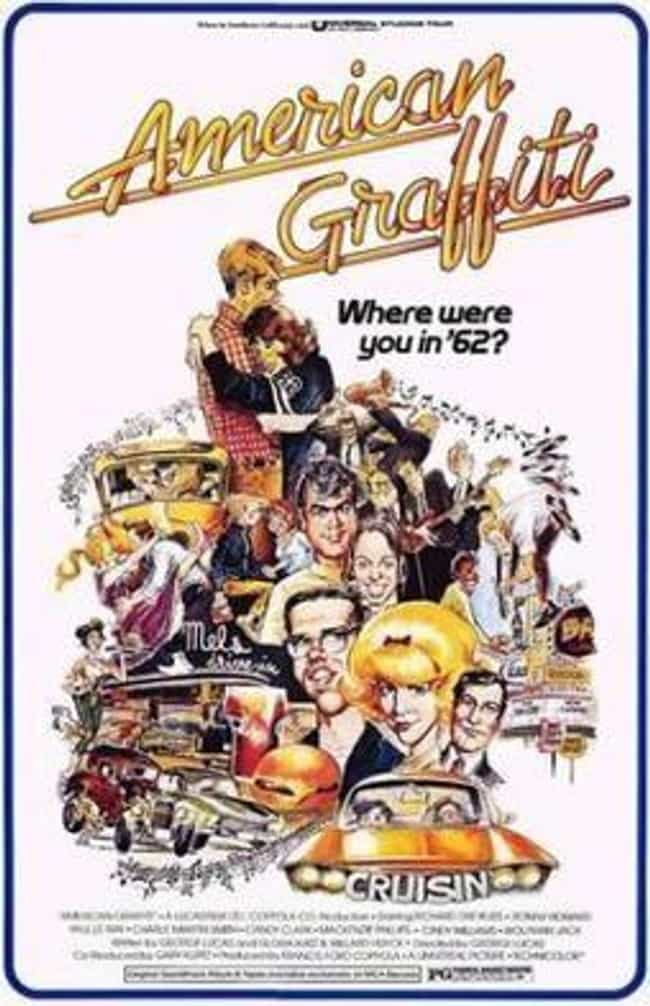 American Graffiti is listed (or ranked) 3 on the list The Best Movies Where Nothing Really Happens