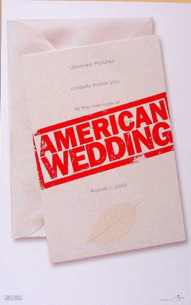 American Wedding is listed (or ranked) 4 on the list Every 'American Pie' Movie, Ranked by Hilarity