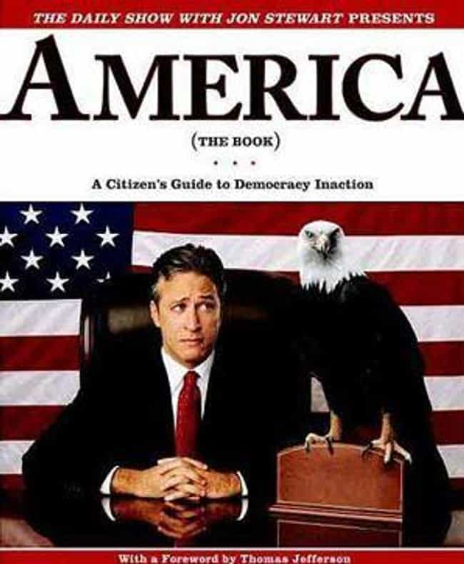 The Daily Show with Jon ... is listed (or ranked) 3 on the list Books You Will Not Believe Are Banned in Texas Prisons