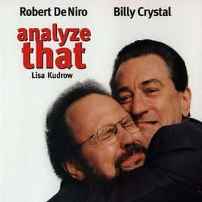 Analyze That is listed (or ranked) 6 on the list The Most Hilarious Mob Comedy Movies