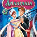Anastasia is listed (or ranked) 21 on the list The Best '90s Cartoon Movies