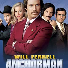 Anchorman: The Legend of Ron B is listed (or ranked) 16 on the list The Best Movies to Watch While Stoned