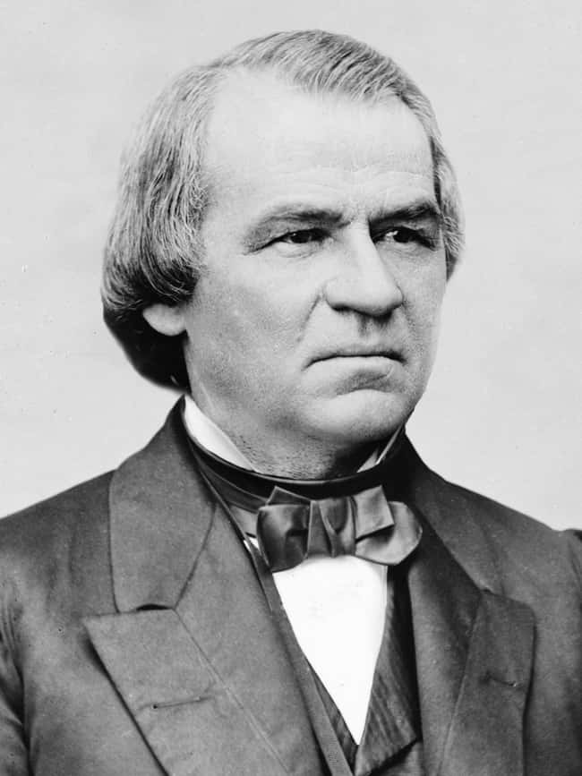 Andrew Johnson is listed (or ranked) 17 on the list Every U.S. President & Every Medical Problem They've Ever Had