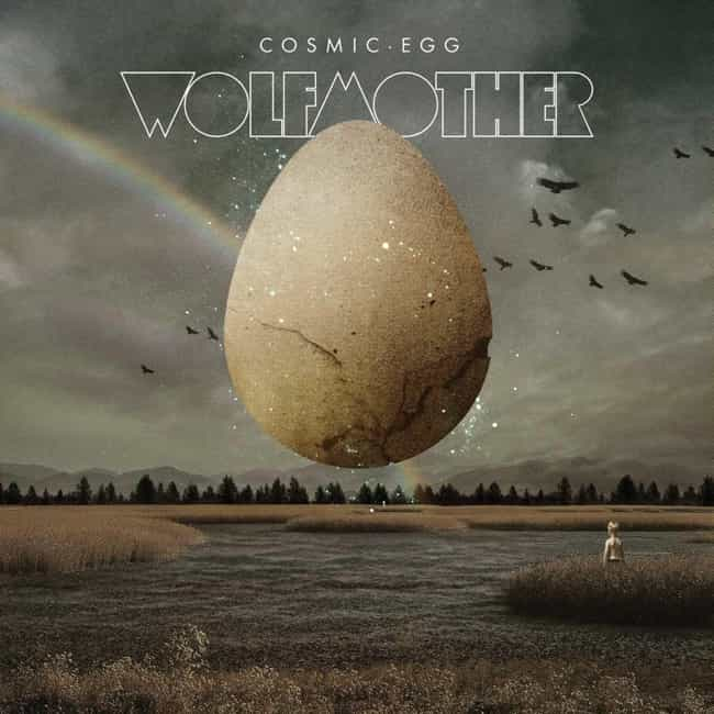 Cosmic Egg is listed (or ranked) 3 on the list The Best Wolfmother Albums, Ranked