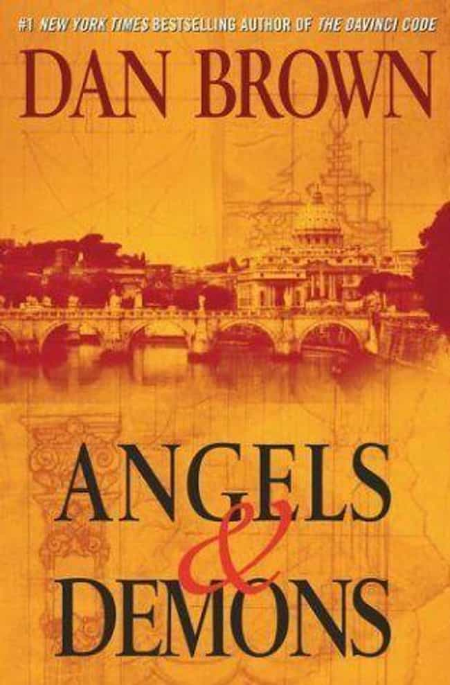 Angels & Demons is listed (or ranked) 2 on the list All the Robert Langdon Books, Ranked Best to Worst