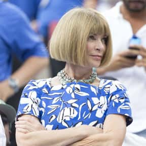 Anna Wintour is listed (or ranked) 1 on the list The Most Powerful Women Of All Time