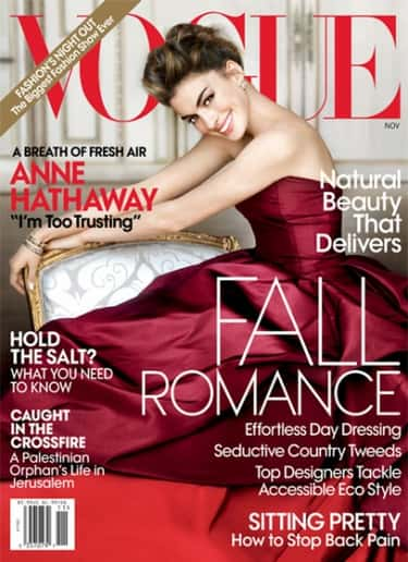 Anne Hathaway is listed (or ranked) 1 on the list The Best Vogue Magazine Covers