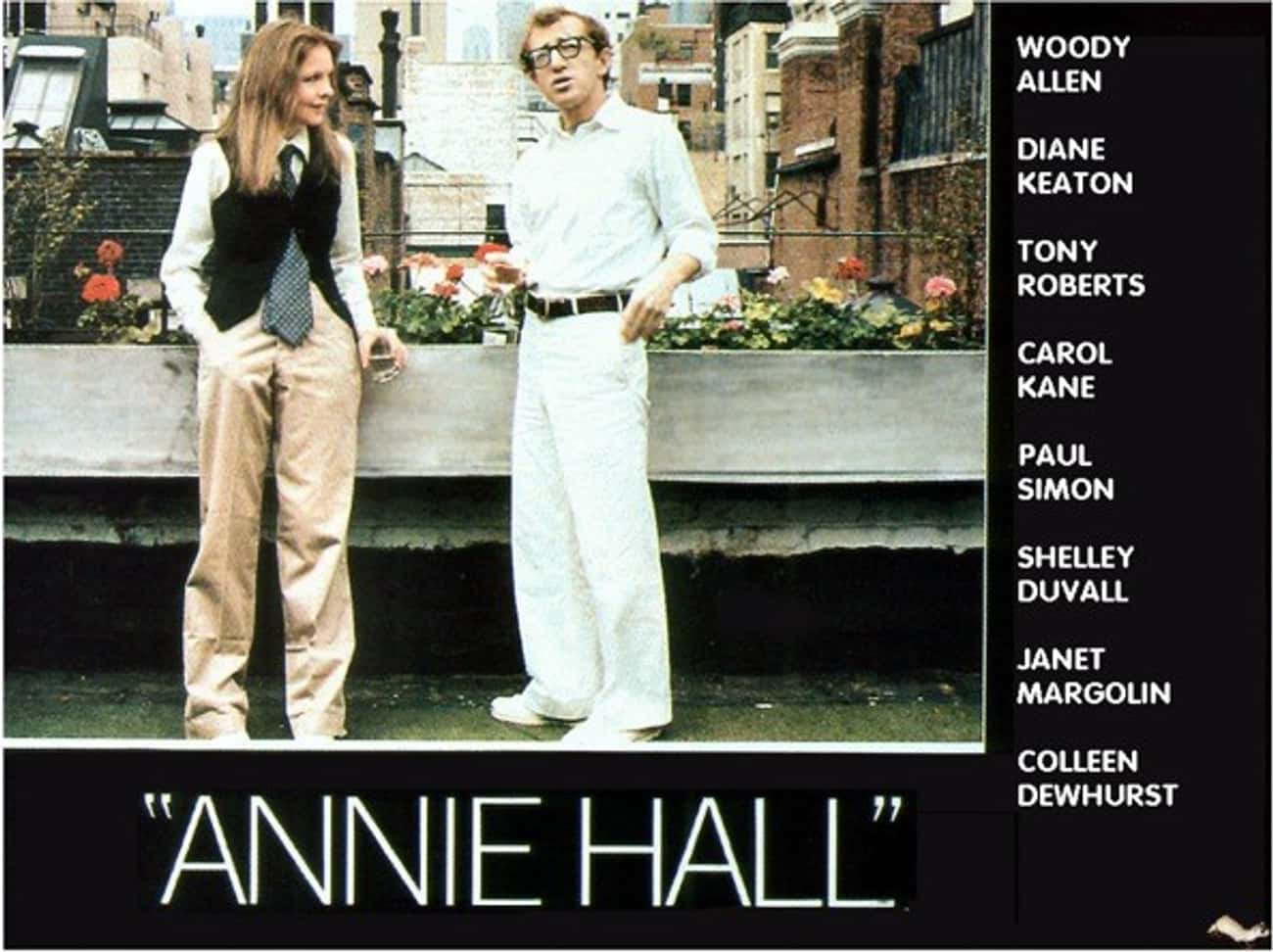 Annie Hall is listed (or ranked) 2 on the list What to Watch If You Love 'Curb Your Enthusiasm'