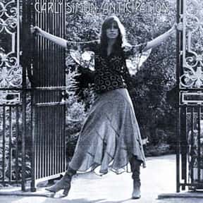 Anticipation is listed (or ranked) 2 on the list The Best Carly Simon Albums of All Time