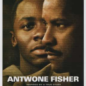 Antwone Fisher is listed (or ranked) 18 on the list The Most Inspirational Black Movies