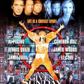 Any Given Sunday is listed (or ranked) 17 on the list The Best Al Pacino Movies