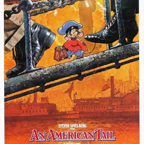 An American Tail is listed (or ranked) 19 on the list Animated Movies That Make You Cry the Most