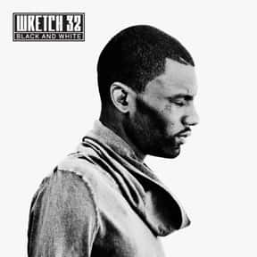 Wretch 32 is listed (or ranked) 15 on the list The Best British Rappers of All Time