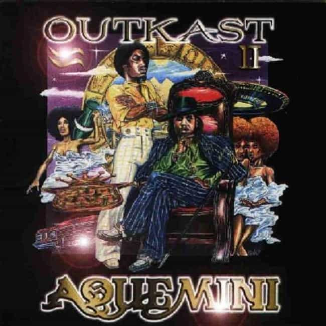 Aquemini is listed (or ranked) 1 on the list The Best OutKast Albums of All Time