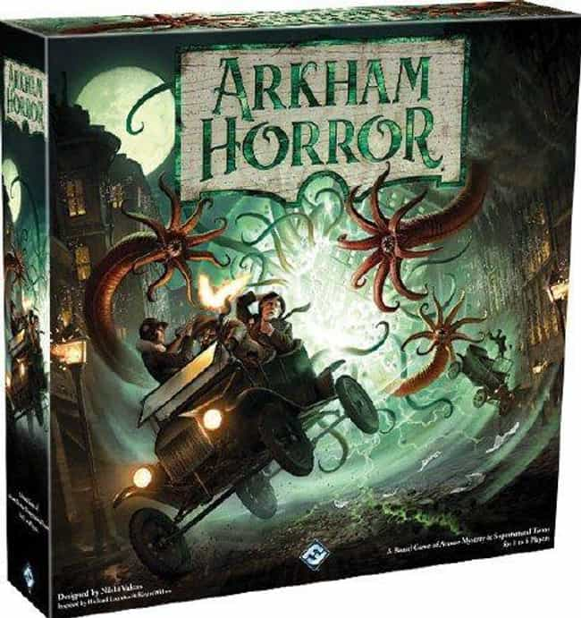 Arkham Horror is listed (or ranked) 2 on the list The Scariest Board Games To Play With Your Friends