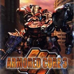 Armored Core 3 is listed (or ranked) 2 on the list The Best Armored Core Games