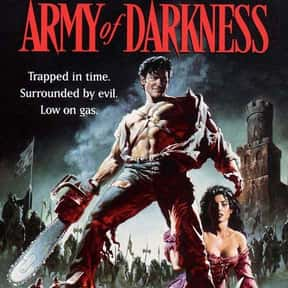 Army of Darkness is listed (or ranked) 5 on the list The Best R-Rated Fantasy Movies