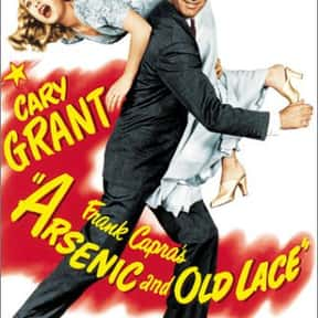 Arsenic and Old Lace is listed (or ranked) 1 on the list The Best Comedies of the 1940s