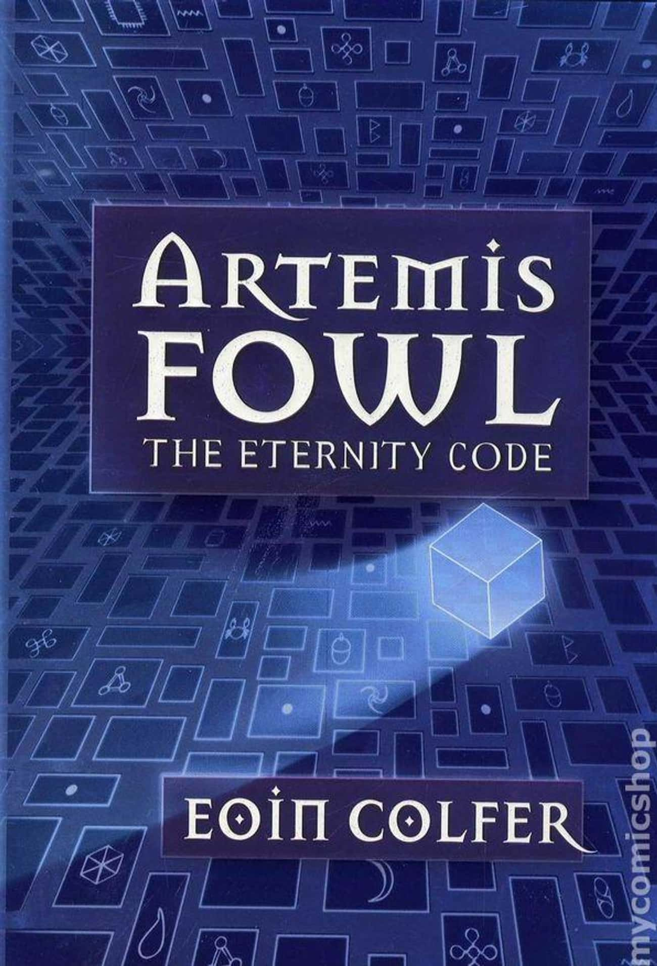 Artemis Fowl: The Eternity Cod is listed (or ranked) 2 on the list All the Artemis Fowl Books, Ranked Best to Worst