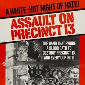 Assault on Precinct 13 is listed (or ranked) 8 on the list The Best Exploitation Movies of the 1970s
